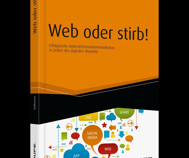 """""""Web oder stirb"""" – ein Buch erklärt das Netz"""