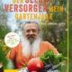 Rezension: Der Selbstversorger – Mein Gartenjahr
